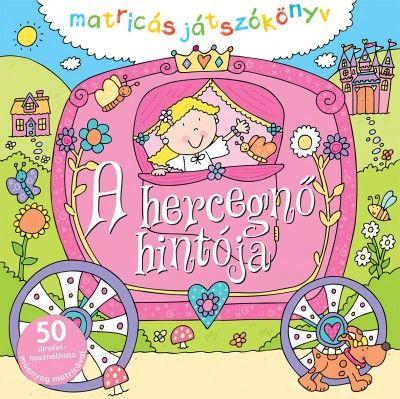A hercegnő hintója - Matricás játszókönyv