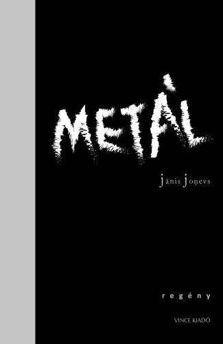 Janis Jonevs - Metál