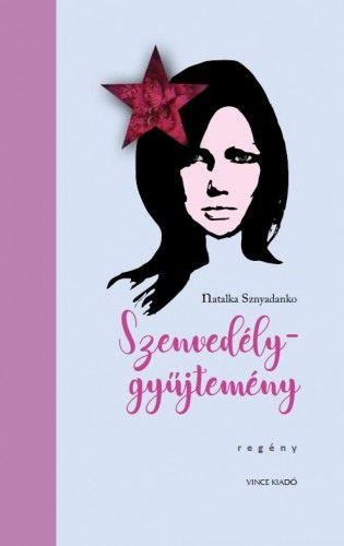 Natalka Snyadanko - Szenvedélygyűjtemény
