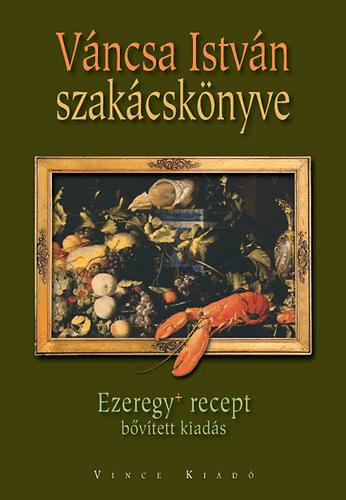 Váncsa István - Váncsa István szakácskönyve