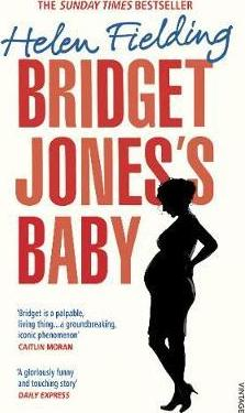 Helen Fielding - Bridget Jones's Baby - The Diaries