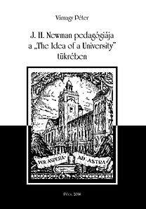 Várnagy Péter - J.H.Newman pedagógiája