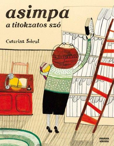 Catarina Sobral - ASIMPA- a titokzatos szó