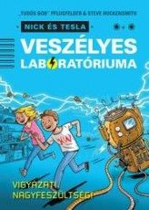 Krusovszky Dénes - Nick és Tesla veszélyes laboratóriuma