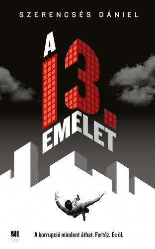 Szerencsés Dániel - A 13. emelet