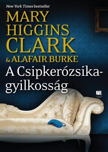 Mary Higgins Clark - A Csipkerózsika-gyilkosság - A gyanú árnyékában 4.