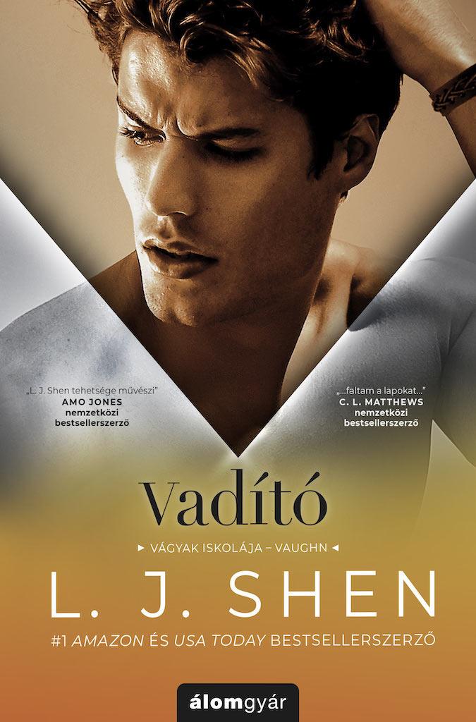 L. J. Shen  - Vadító