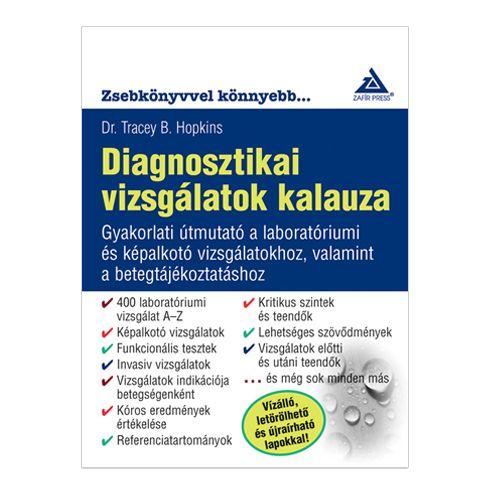 Tracey B. Hopkins - Diagnosztikai vizsgálatok kalauza