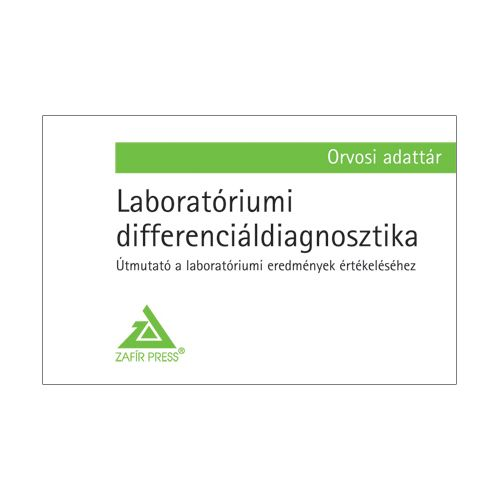 Laboratóriumi differenciáldiagnosztika - Orvosi adattár