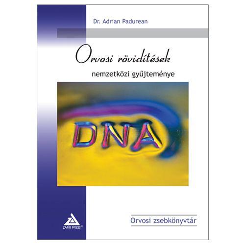 Dr. Adrean Padurean - Orvosi rövidítések nemzetközi gyűjteménye