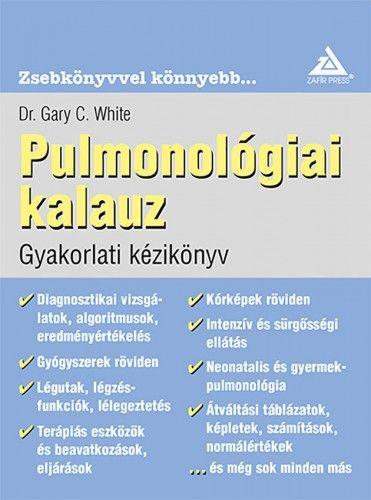Dr. Gary C. White - Pulmonológiai Kalauz