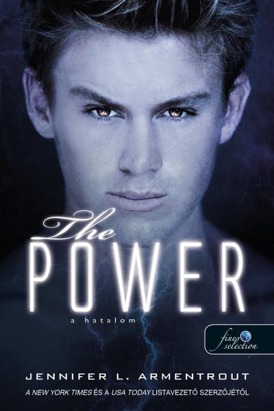 Jennifer L. Armentrout - The Power - A hatalom