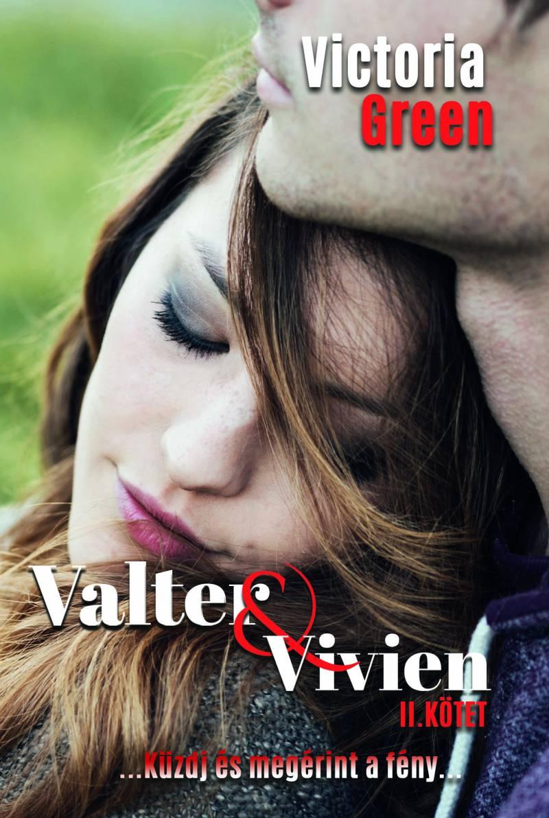 Victoria Green - Valter & Vivien II. kötet