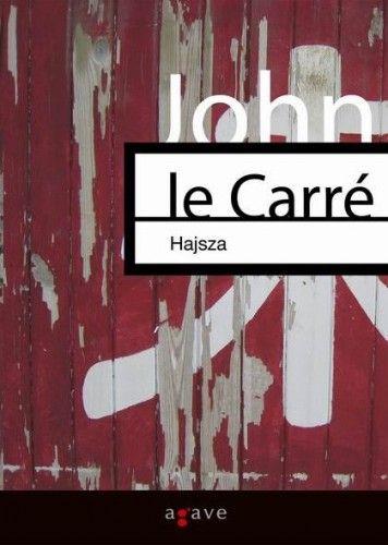 John le Carré - Hajsza