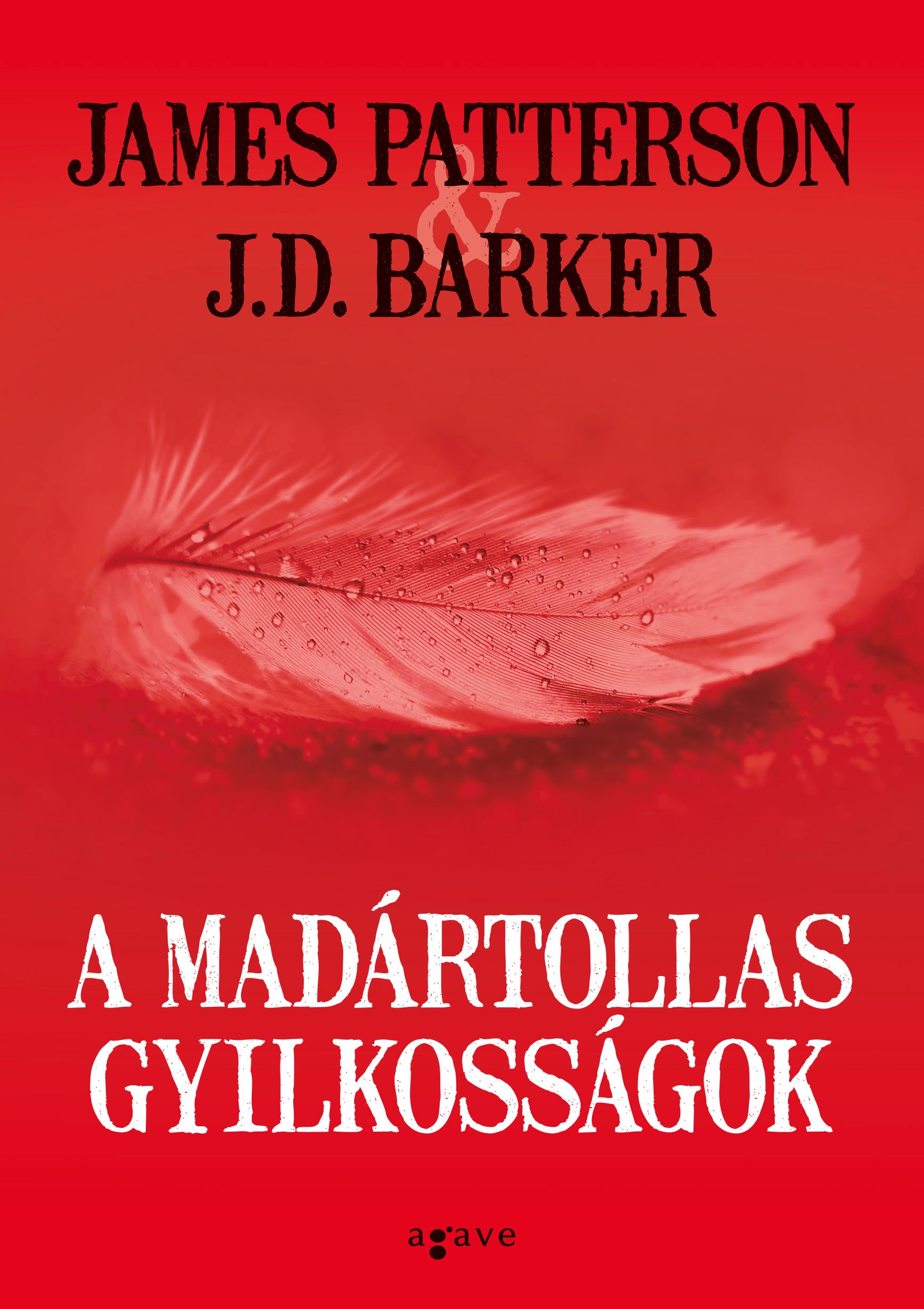 James Patterson - A madártollas gyilkosságok