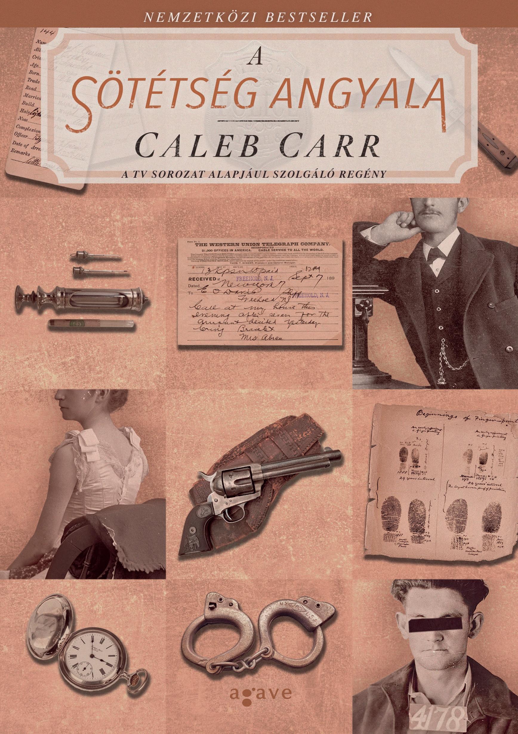 Caleb Carr - A sötétség angyala