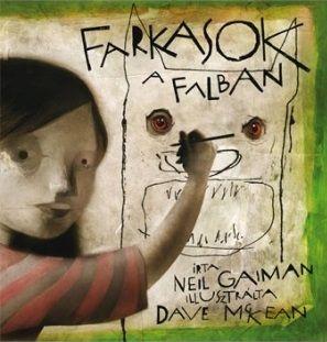 Neil Gaiman - Farkasok a falban