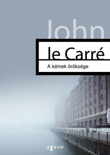 John le Carré - A kémek öröksége