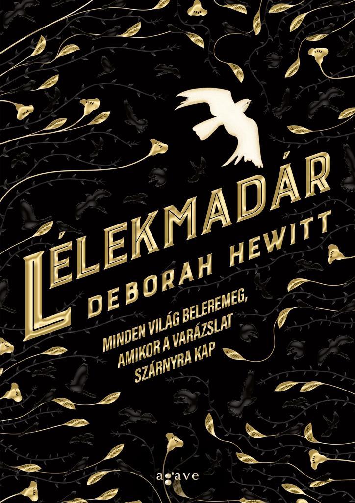 Deborah Hewitt - Lélekmadár
