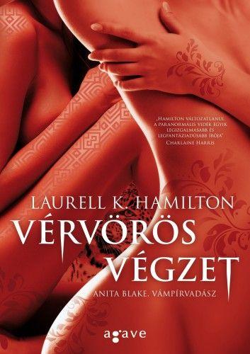 Laurell K. Hamilton - Vérvörös végzet I-II.