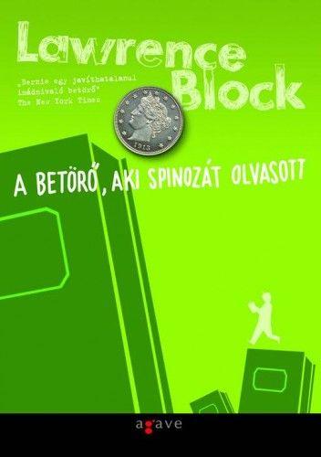 Lawrence Block - A betörő, aki Spinozát olvasott