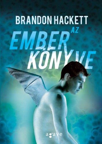 Brandon Hackett - Az ember könyve