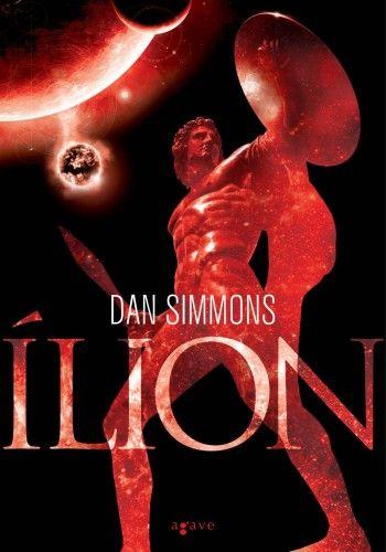 Dan Simmons - Ílion