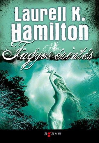 Laurell K. Hamilton - Fagyos érintés