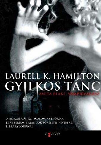 Laurell K. Hamilton - Gyilkos tánc