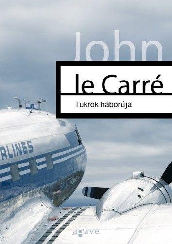 John le Carré - Tükrök háborúja