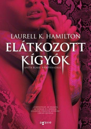 Laurell K. Hamilton - Elátkozott kígyók