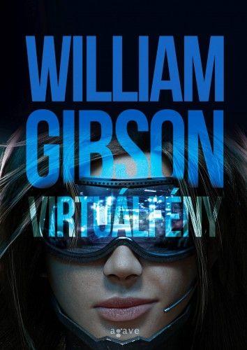 William  Gibson - Virtuálfény