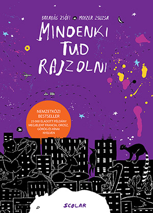 Barabás Zsófi - Mindenki tud rajzolni (új kiadás)