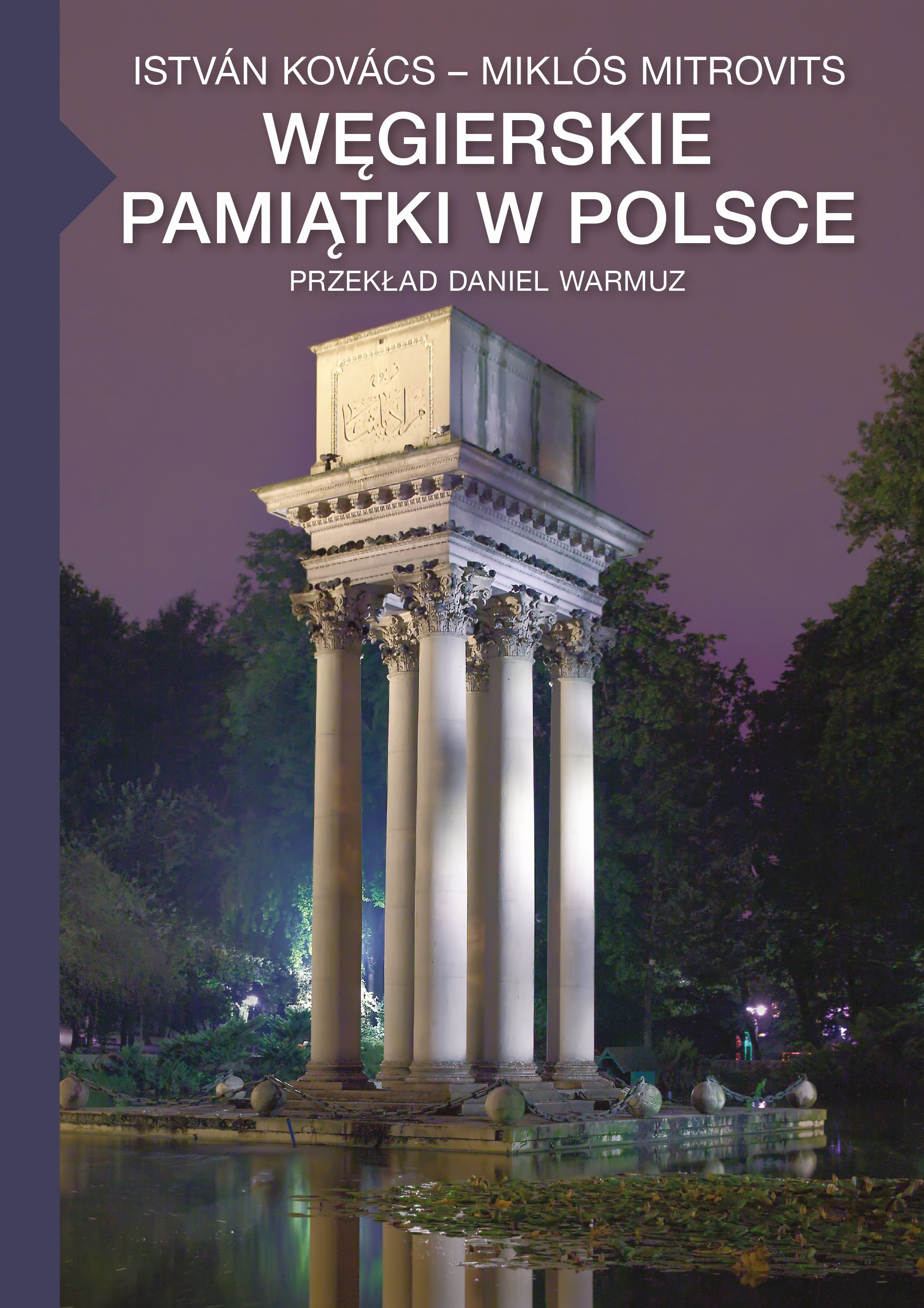 Mitrovits Miklós - Węgierskie pamiątki w polsce