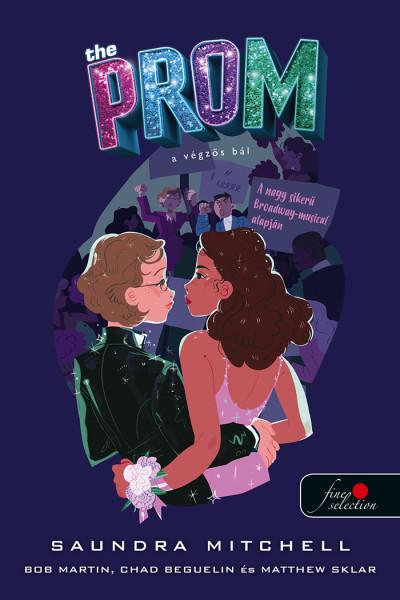 Saundra Mitchell - The Prom - A végzős bál