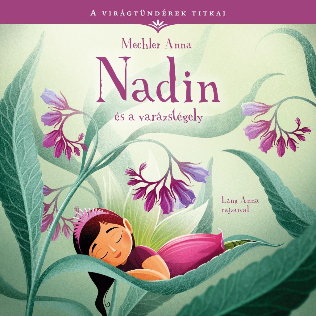 Mechler Anna - Nadin és a varázstégely
