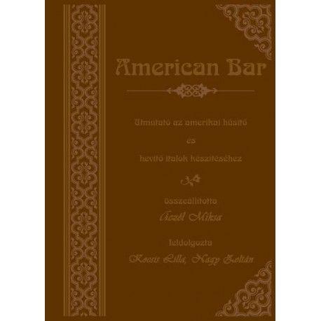 Aczél Miksa - American bar