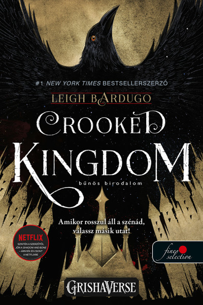 Leigh Bardugo - Crooked Kingdom - Bűnös birodalom (VP)