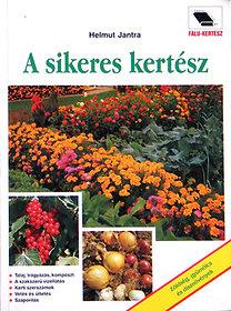Helmut Jantra - A sikeres kertész