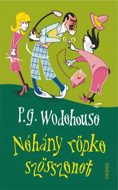 P. G. Wodehouse - Néhány röpke szösszenet