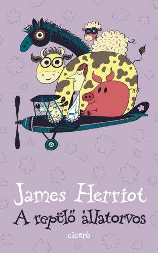 James Herriot - A repülő állatorvos