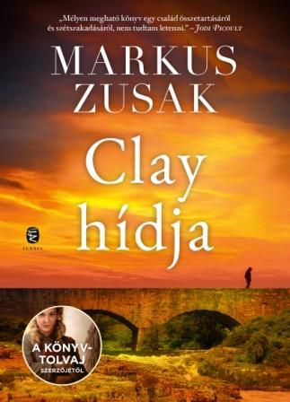 Markus Zusak - Clay hídja