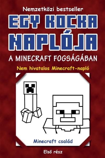Minecraft Family - Egy kocka naplója 1. - A Minecraft fogságában