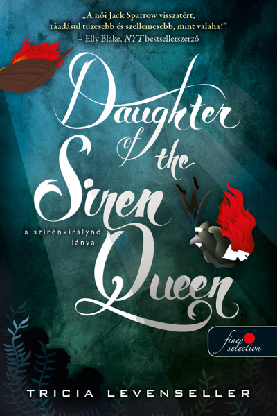 Tricia Levenseller - Daughter of the Siren Queen - A szirénkirálynő lánya