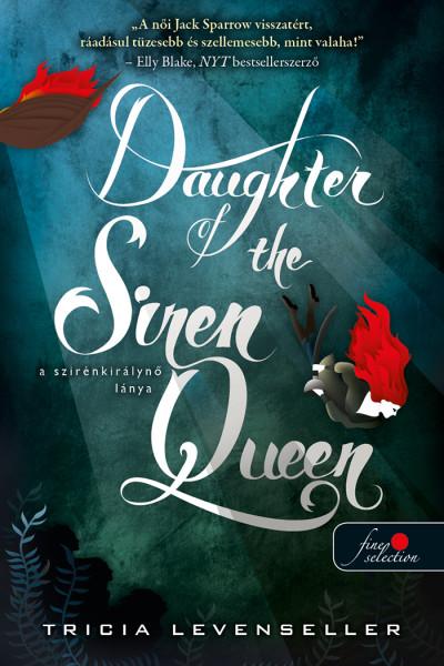 Tricia Levenseller - Daughter of the Siren Queen - A szirénkirálynő lánya