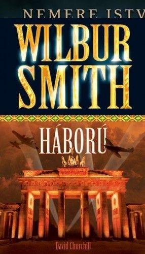 Wilbur Smith - Háború