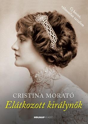 Cristina Morató - Elátkozott királynők (új borító)