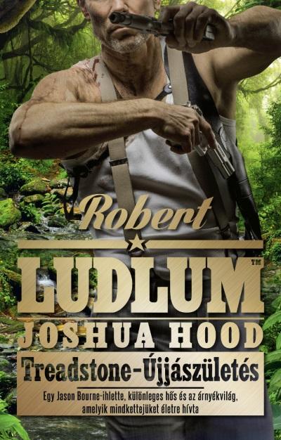 Robert Ludlum - Treadstone - Újjászületés