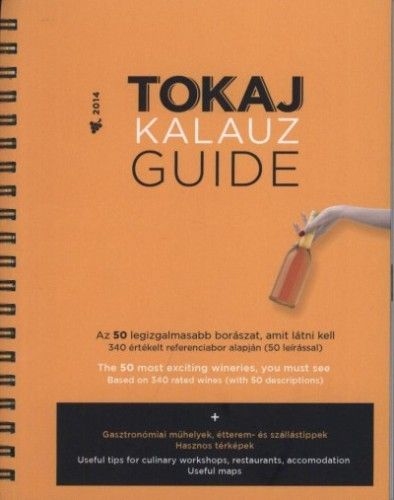 Ripka Gergely - Tokaj Kalauz Guide 2014
