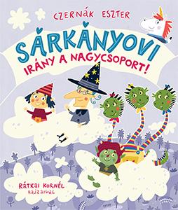 Sárkányovi - Irány a nagycsoport!